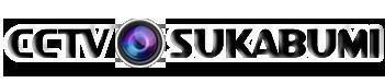 CCTV SUKABUMI | Pertama & No 1 Di Sukabumi